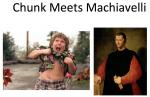 chunk_meets_machiavelli