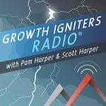 Growth Igniters Radio with Pam Harper and Scott Harper